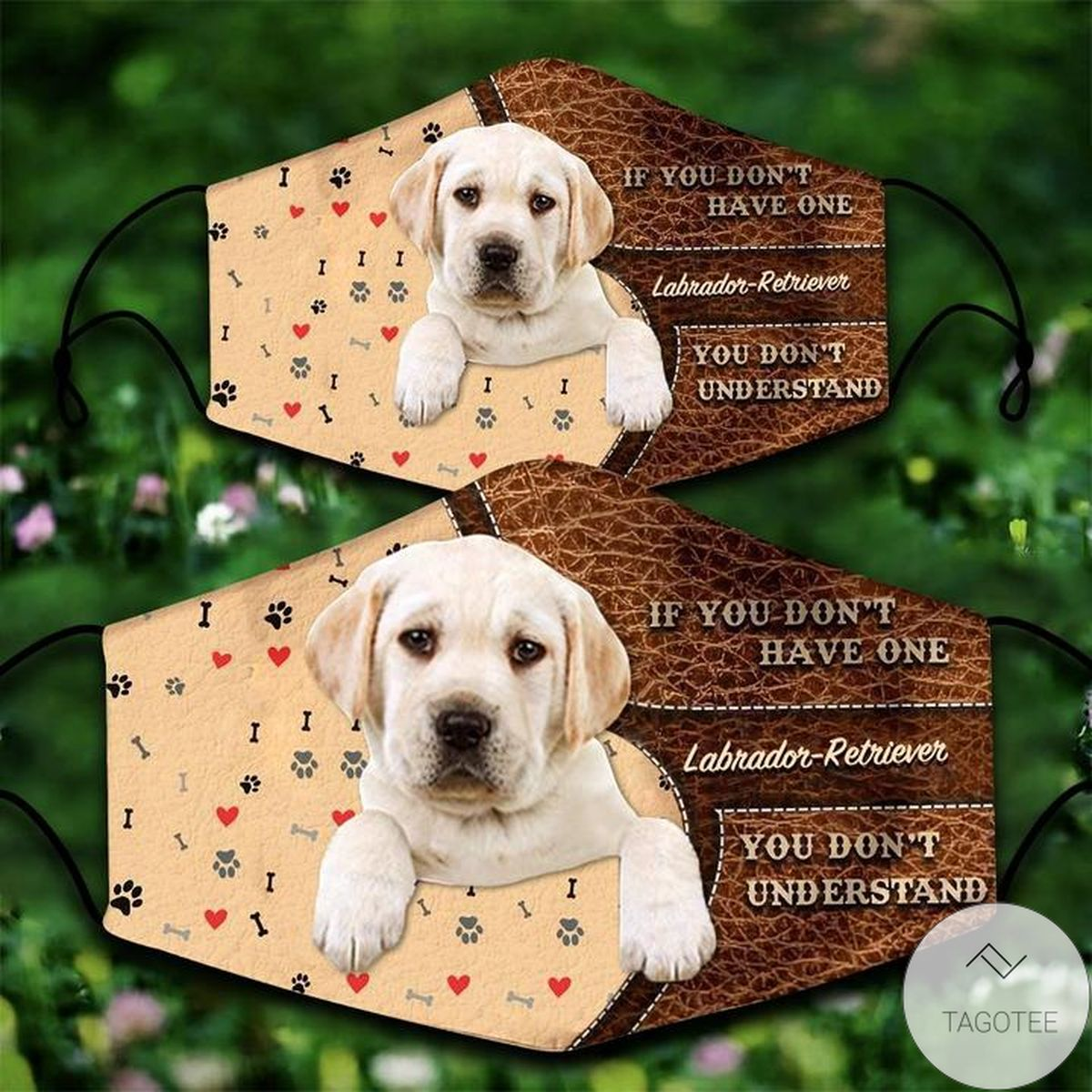 Labrador-Retriever If You Don't Have One You Don't Understand Face Mask