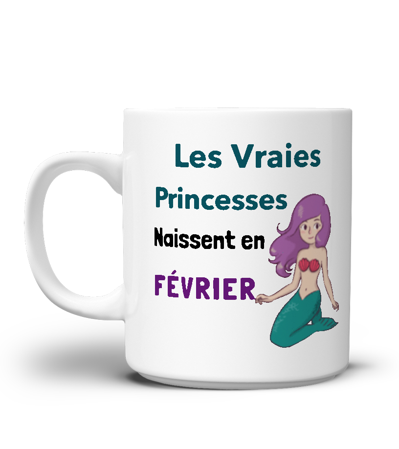 Les vraies princesses naissent en février sirène mug