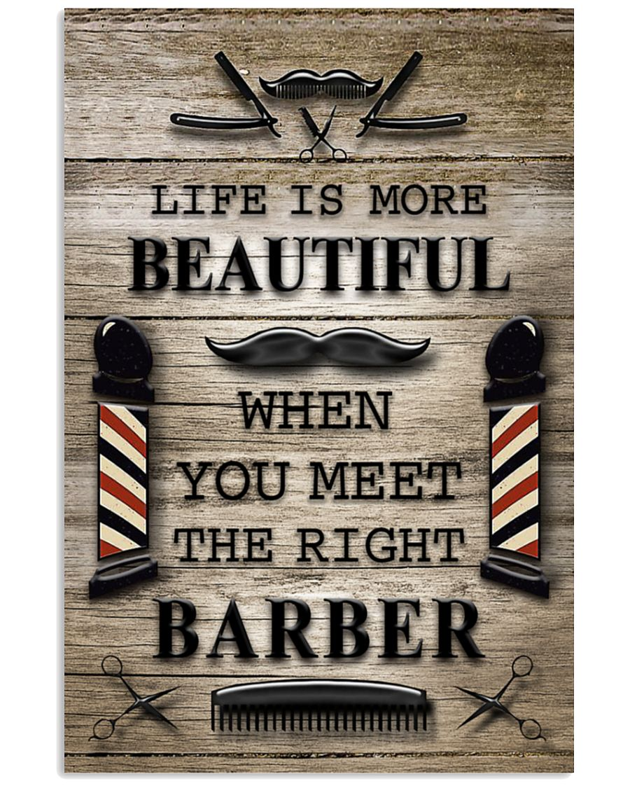 Life Is More Beautiful When You Meet The Right Barber Poster