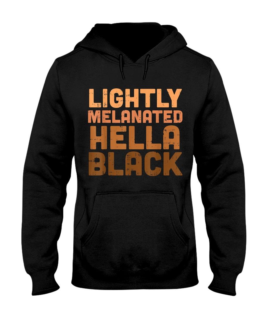 Lightly melanated hella black hoodie