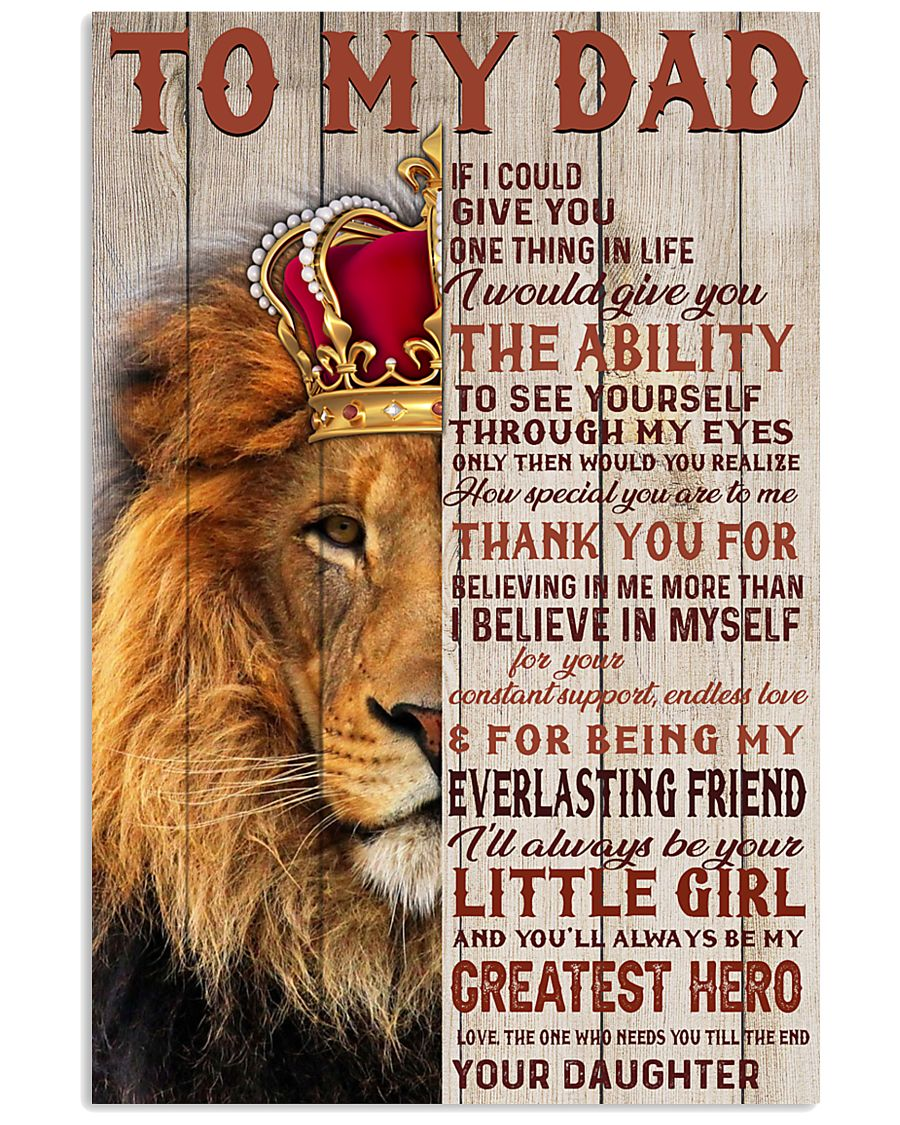 Lion King To my Dad If I could give you one thing in life I would give you the ability to see yourself poster 1