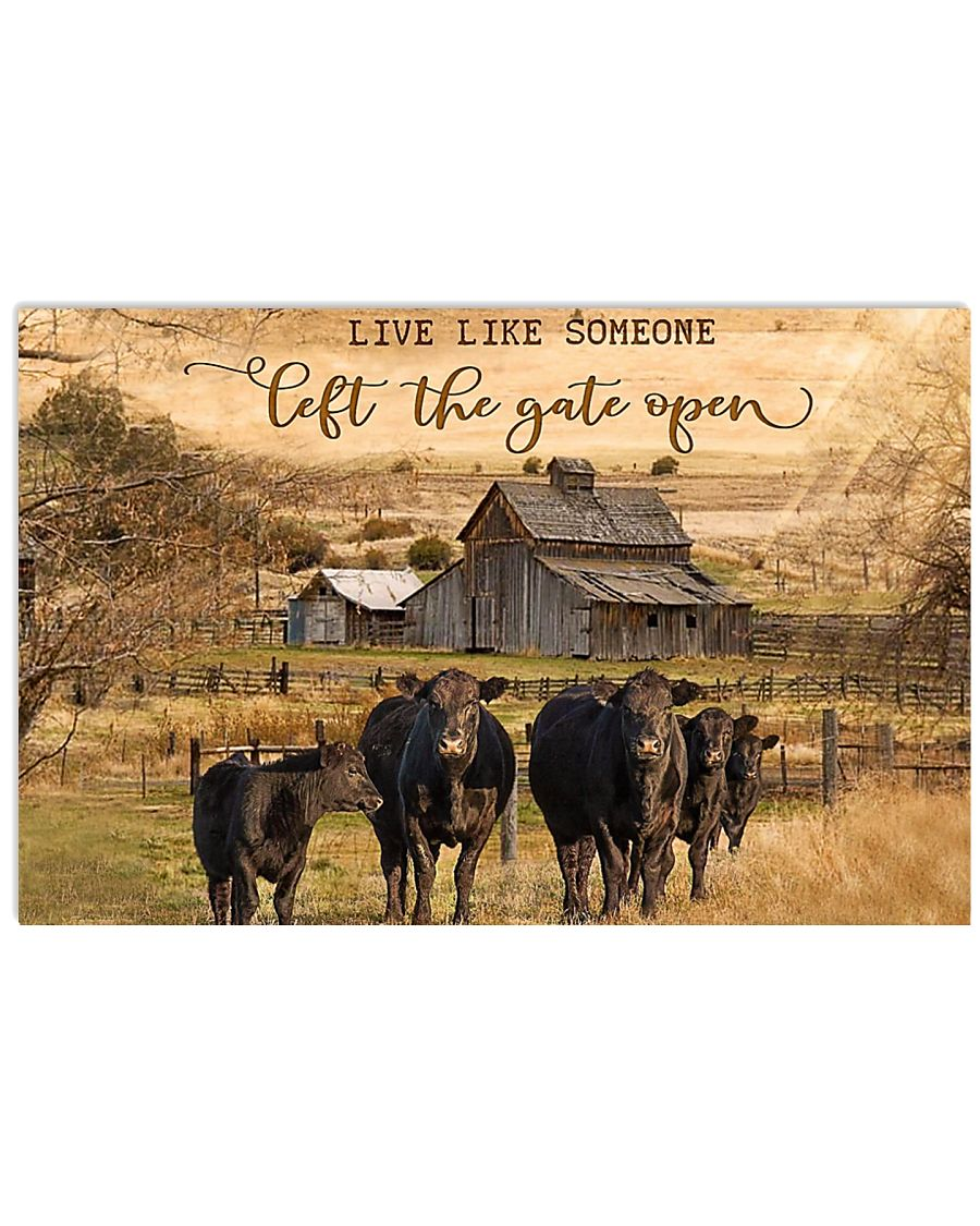 Live like someone left the gate open Angus cattle poster 1