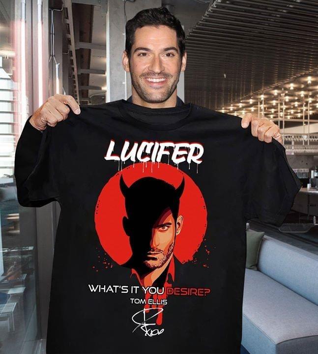 Lucifer What's it you desire Tom Ellis shirt