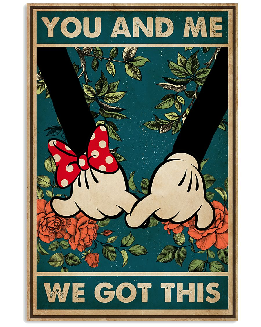 Mickey Mouse & Minnie Mouse You And Me We Got ThisFamily You And Me We Got This poster 1