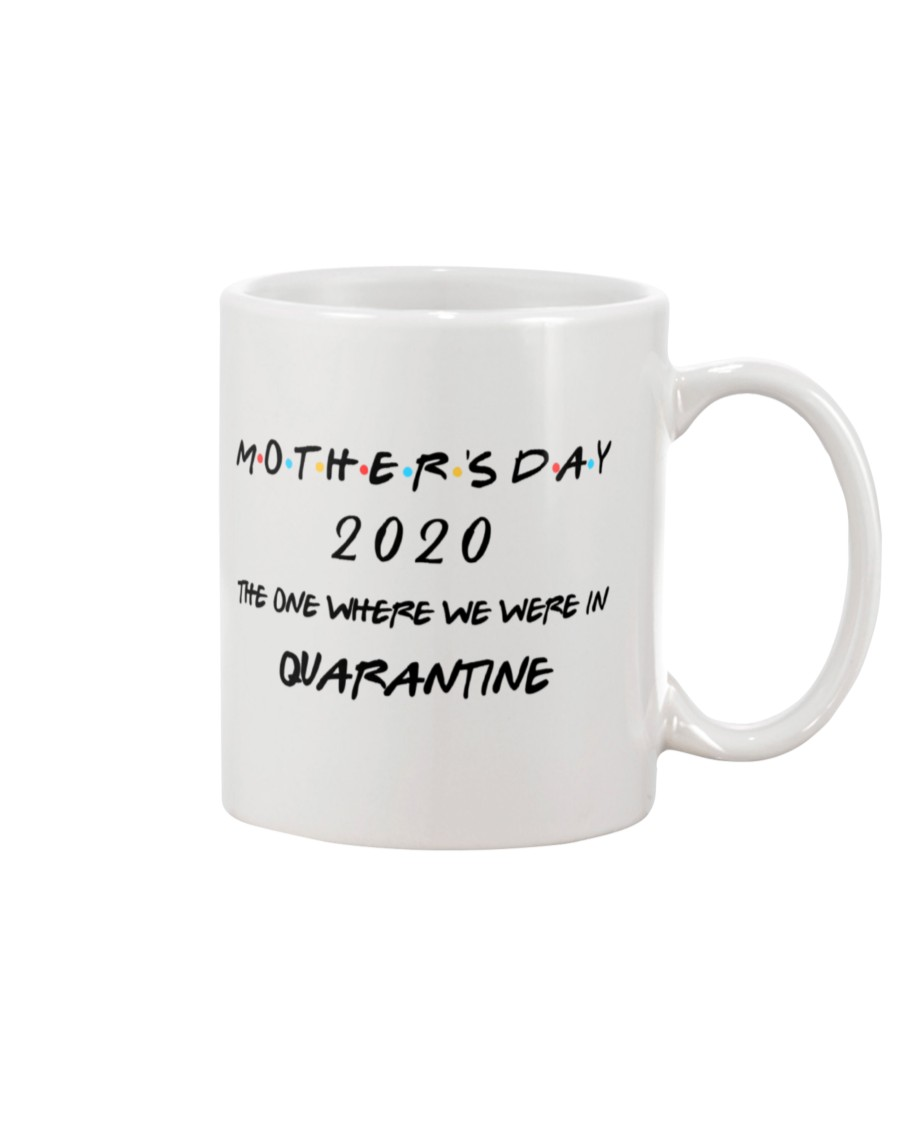 Mother's Day 2020 The one where we were in quarantined mug 1