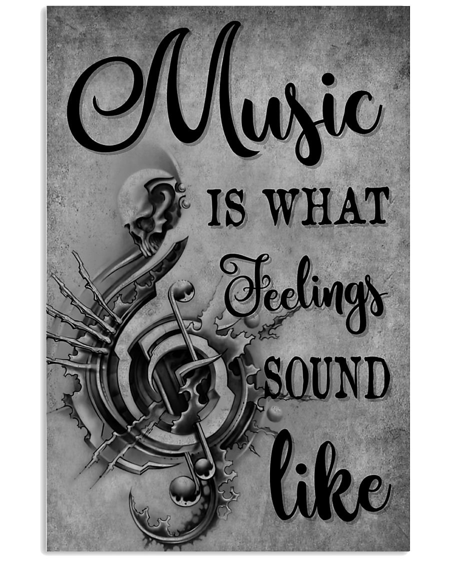 Music is what feelings sound like poster 1