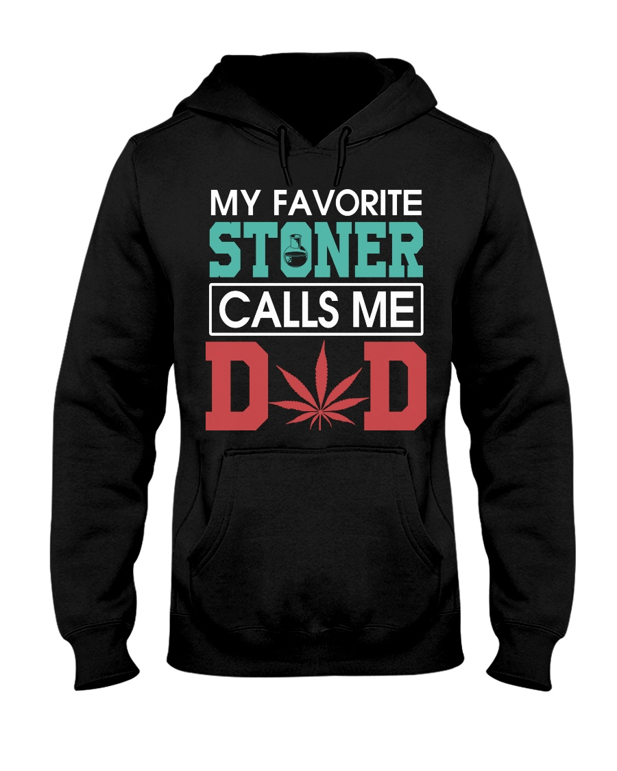 My Favorite Stoner Calls Me Dad hoodie