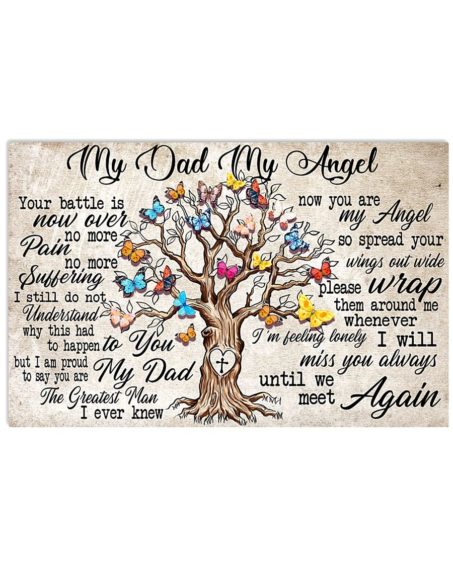 My dad my angel Your battle is now over no more pain no more suffering poster