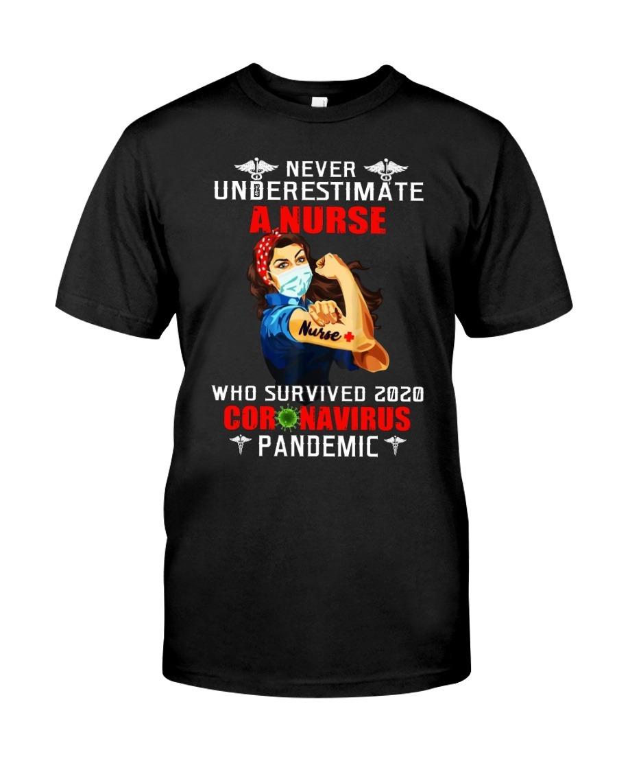 Never underestimate Nuser 2020 Coronavirus pandemic We can do T-shirt