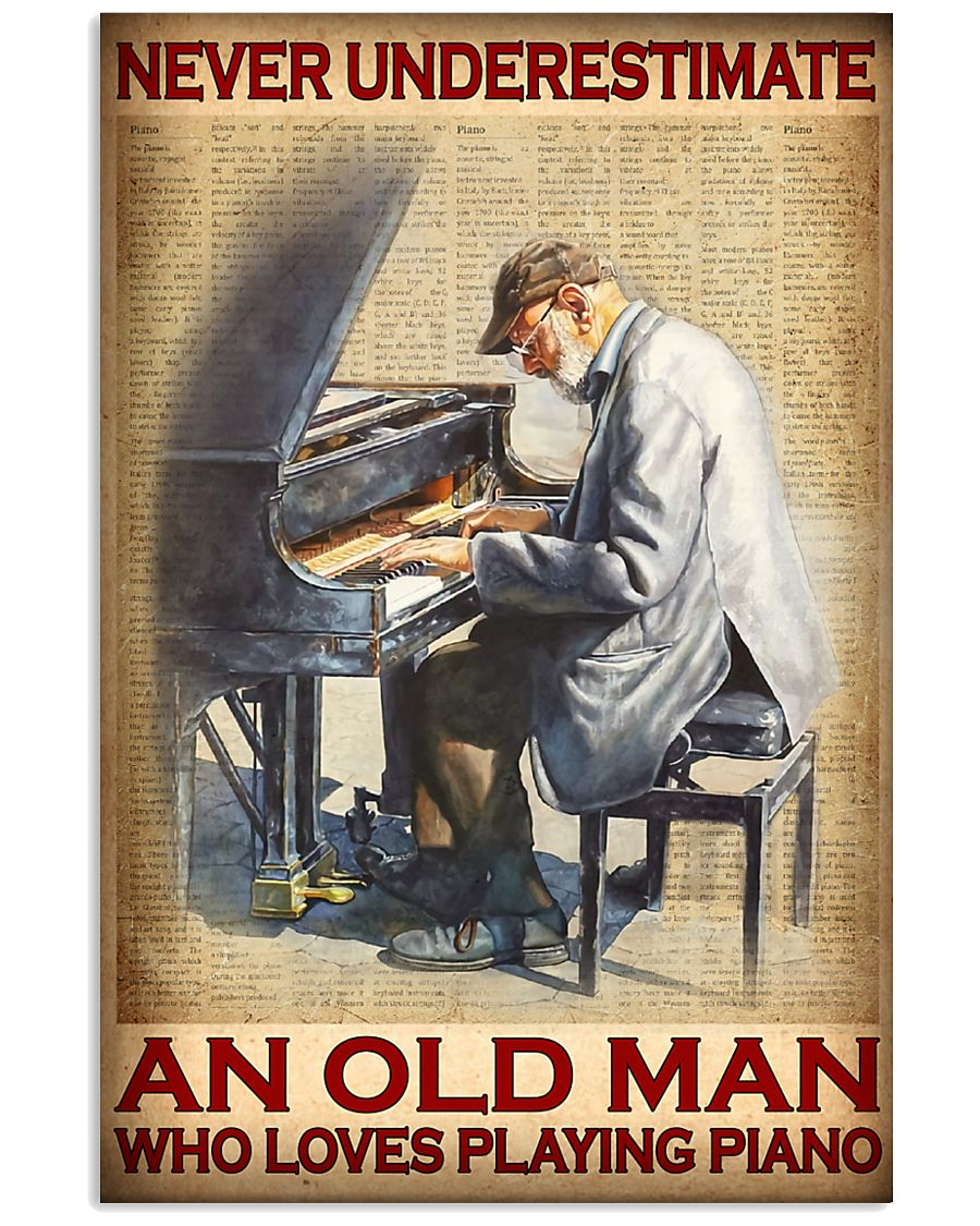 Never underestimate an old man who loves playing Piano poster 1
