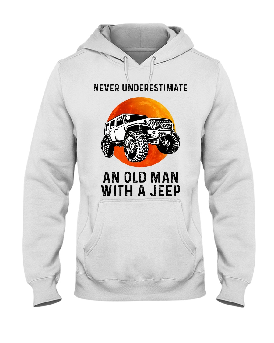 Never underestimate an old man with a Jeep hoodie