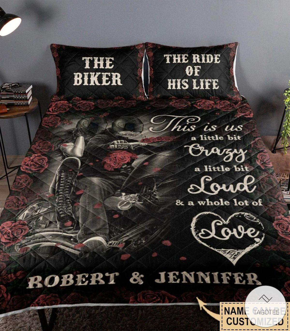 Personalized Biker Couple This is us a little bit crazy a little bit loud quilt bedding set