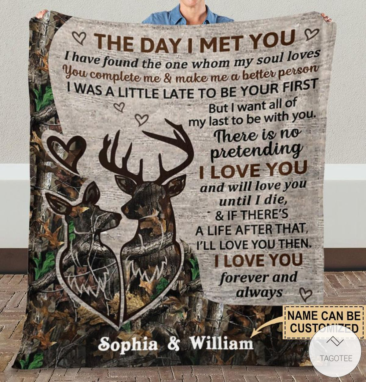 Personalized Deer Camo The Day I Met You I Have Found The One Whom My Soul Loves Fleece Blanket x