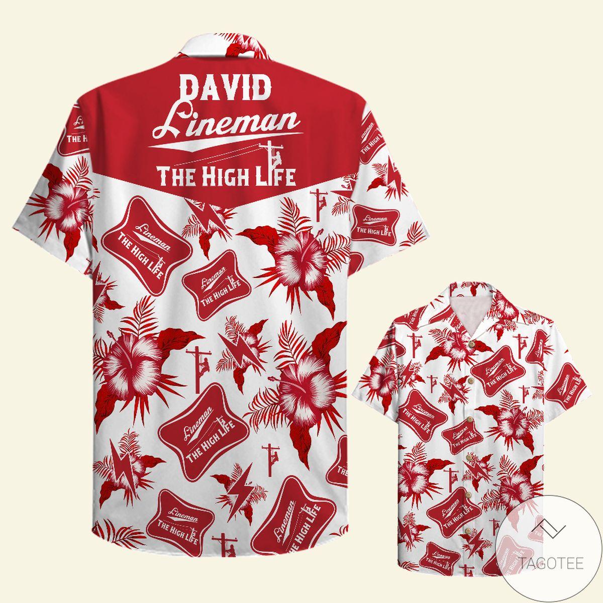 3D Personalized Lineman The High Life - Custom Hawaiian Shirt