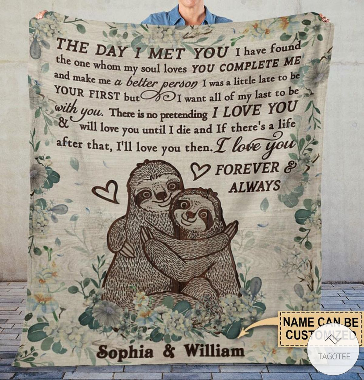 Personalized Sloth The Day I Met You I Have Found The One Whom My Soul Loves Fleece Blanket x