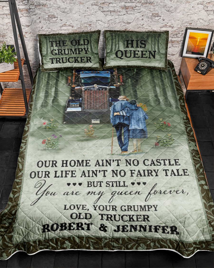 Personalized The Old Grumpy Trucker Our Home Ain't No Castle Bedding Sets 3