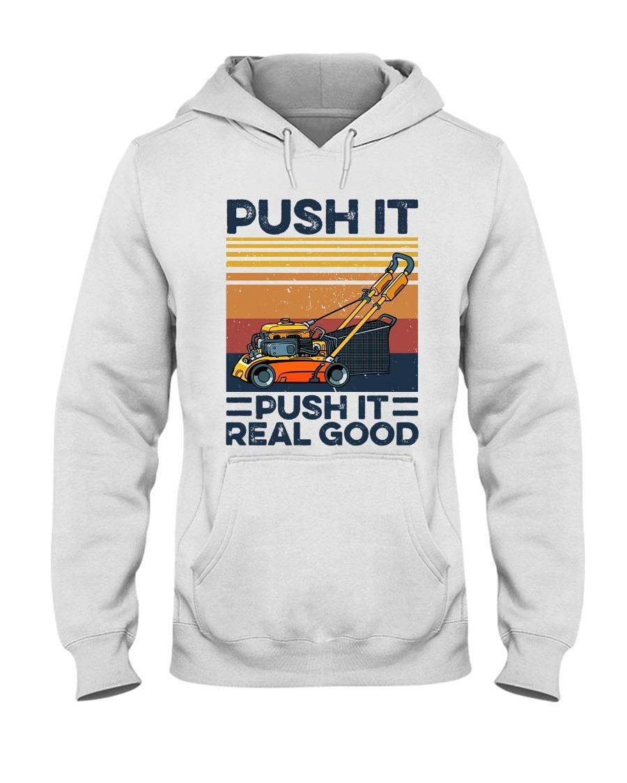 Push It Real Good Hoodie