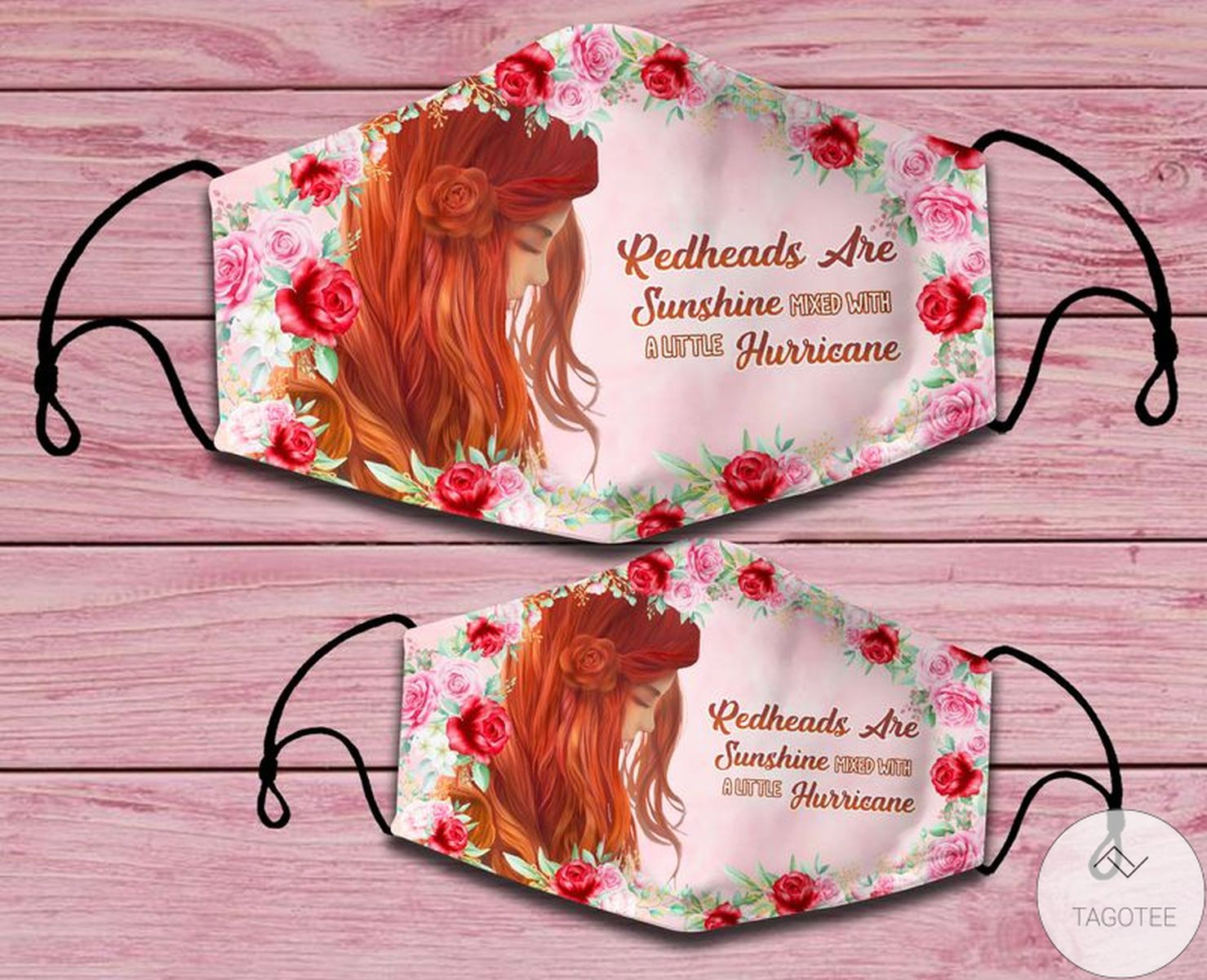 Redheads Are Sunshine Mixed With A Little Hurricane Flowers Face Mask