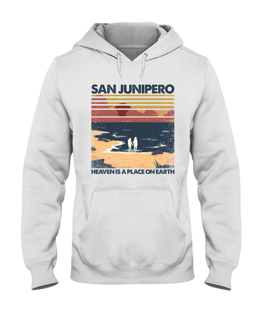 San Junipero heaven is a place on earth hoodie