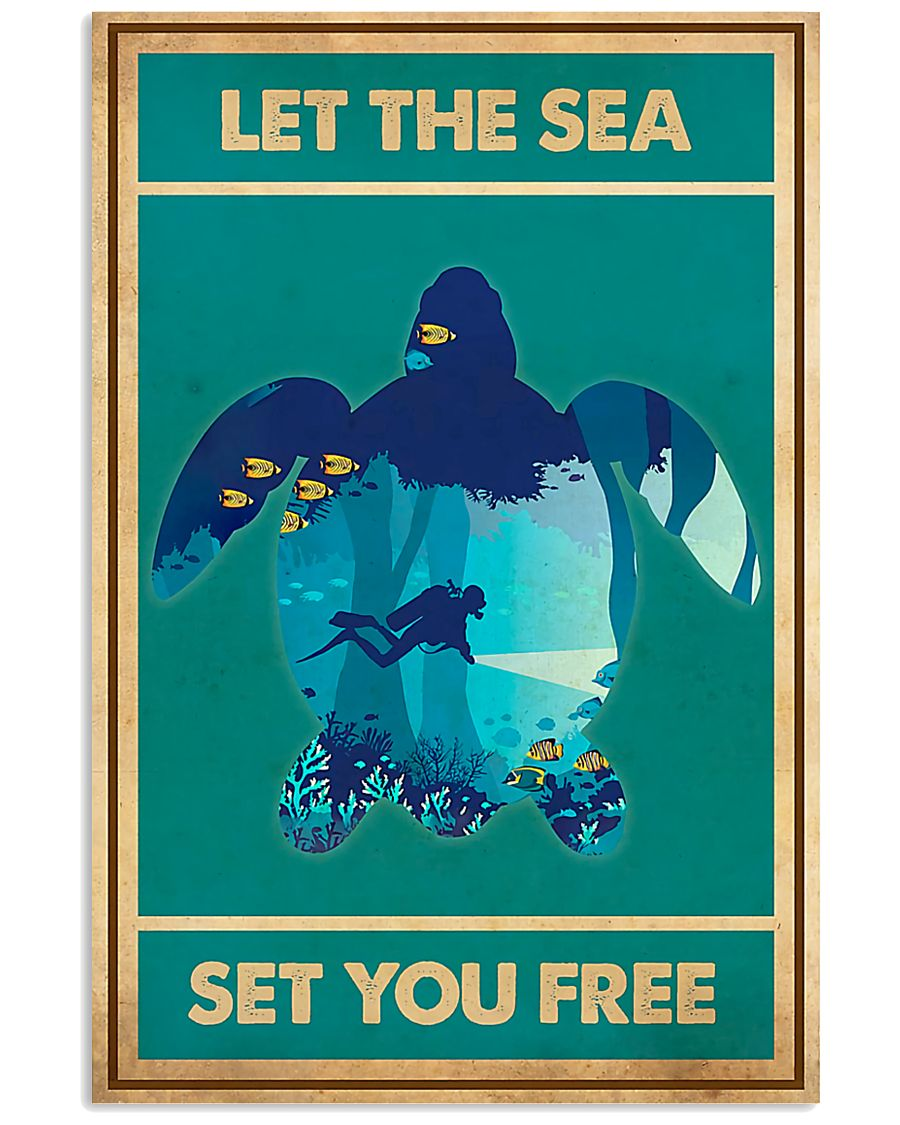 Scuba Diving Let the sea set you free poster 2