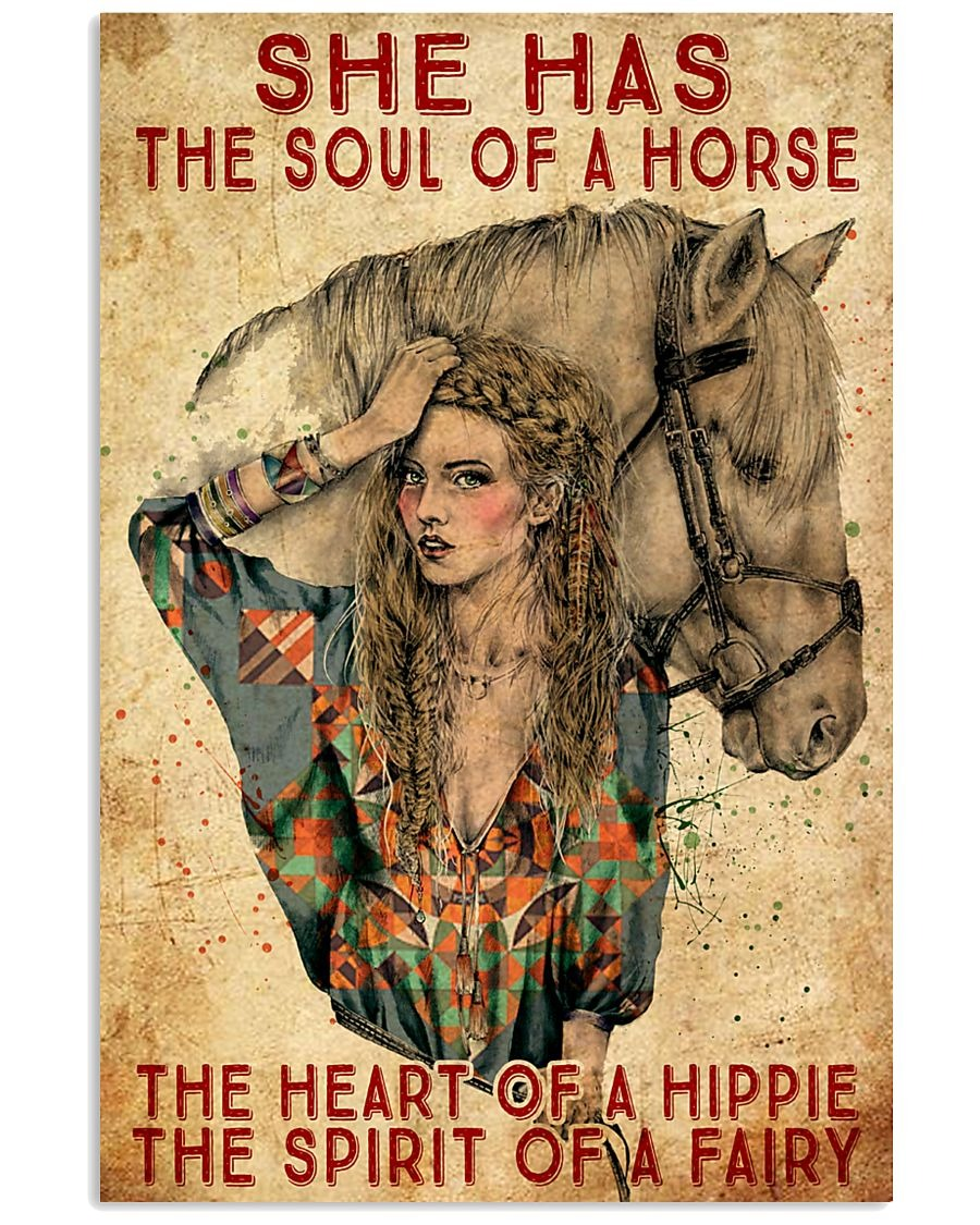 She has the soul of a horse the heart of a hippie and the spirit of a fairy poster