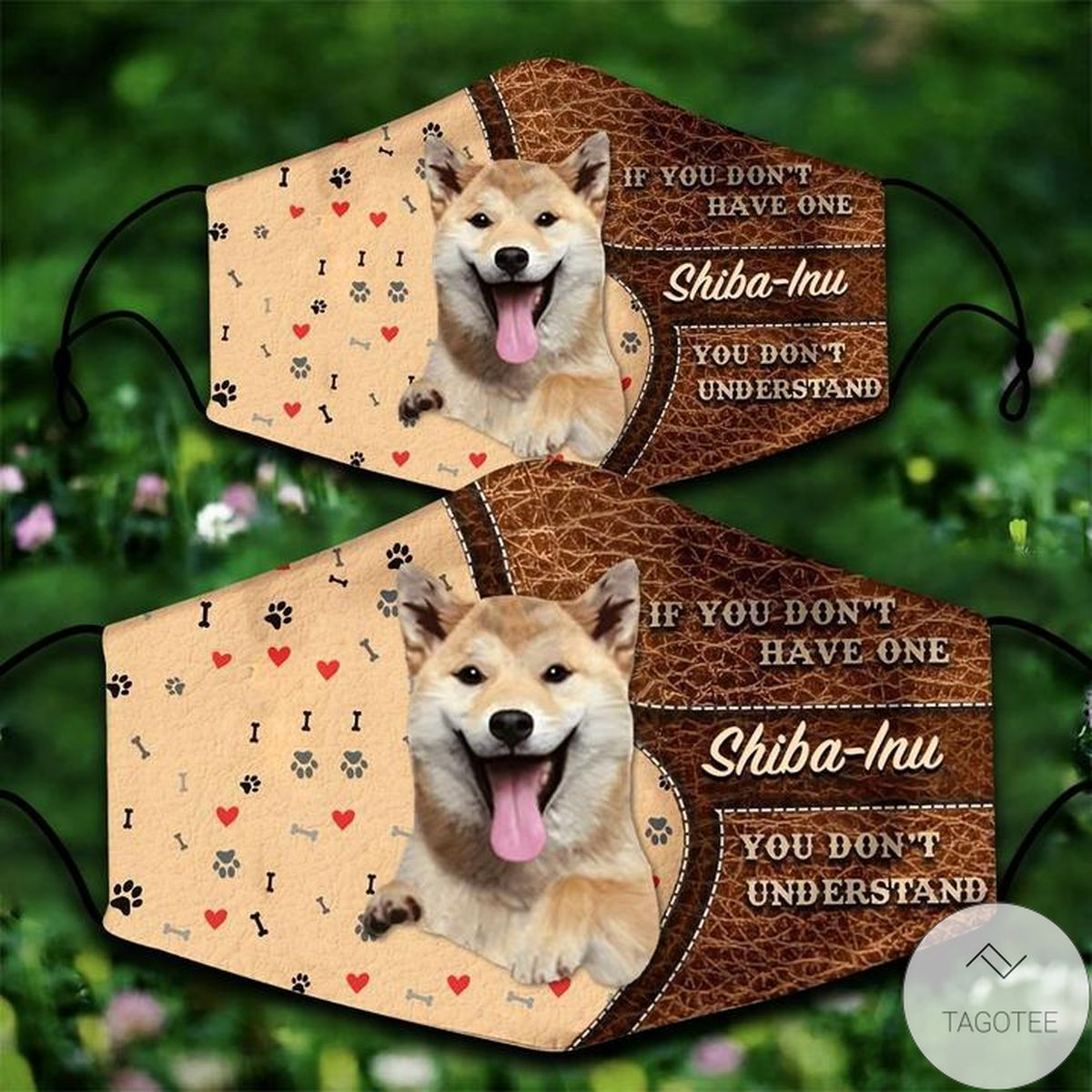 Shiba-Inu If You Don't Have One You Don't Understand Face Mask