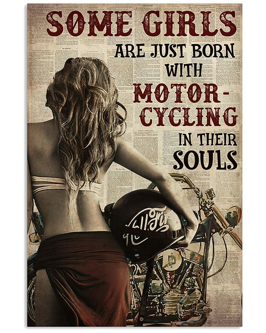 Some Girls Are Just Born With Motorcycling In Their Souls Poster 1