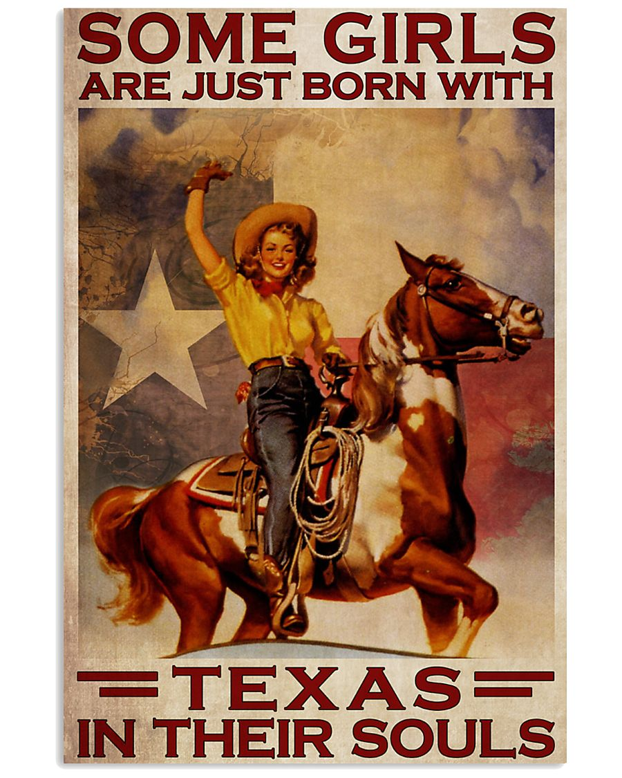 Some Girls Are Just Born With Texas In Their Souls Poster 1