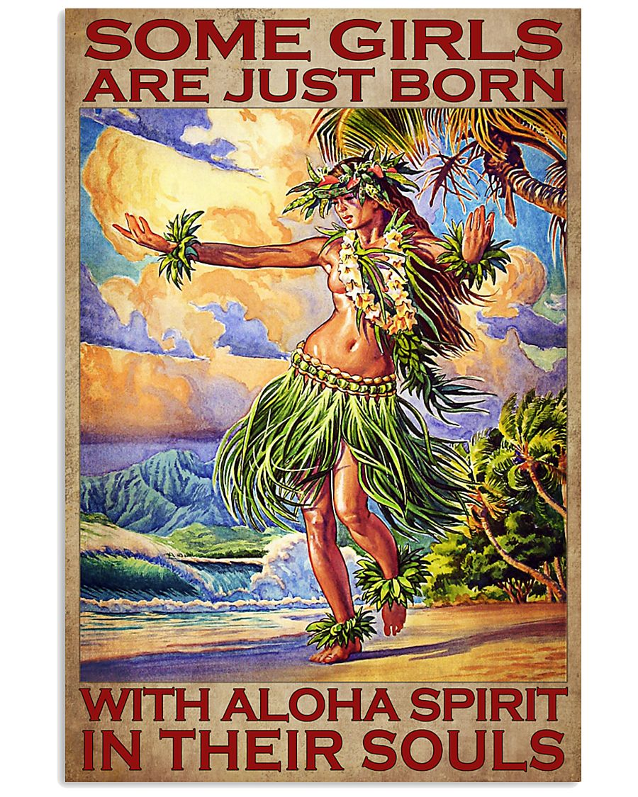 Some girls are just born with aloha spirit in their souls poster 3