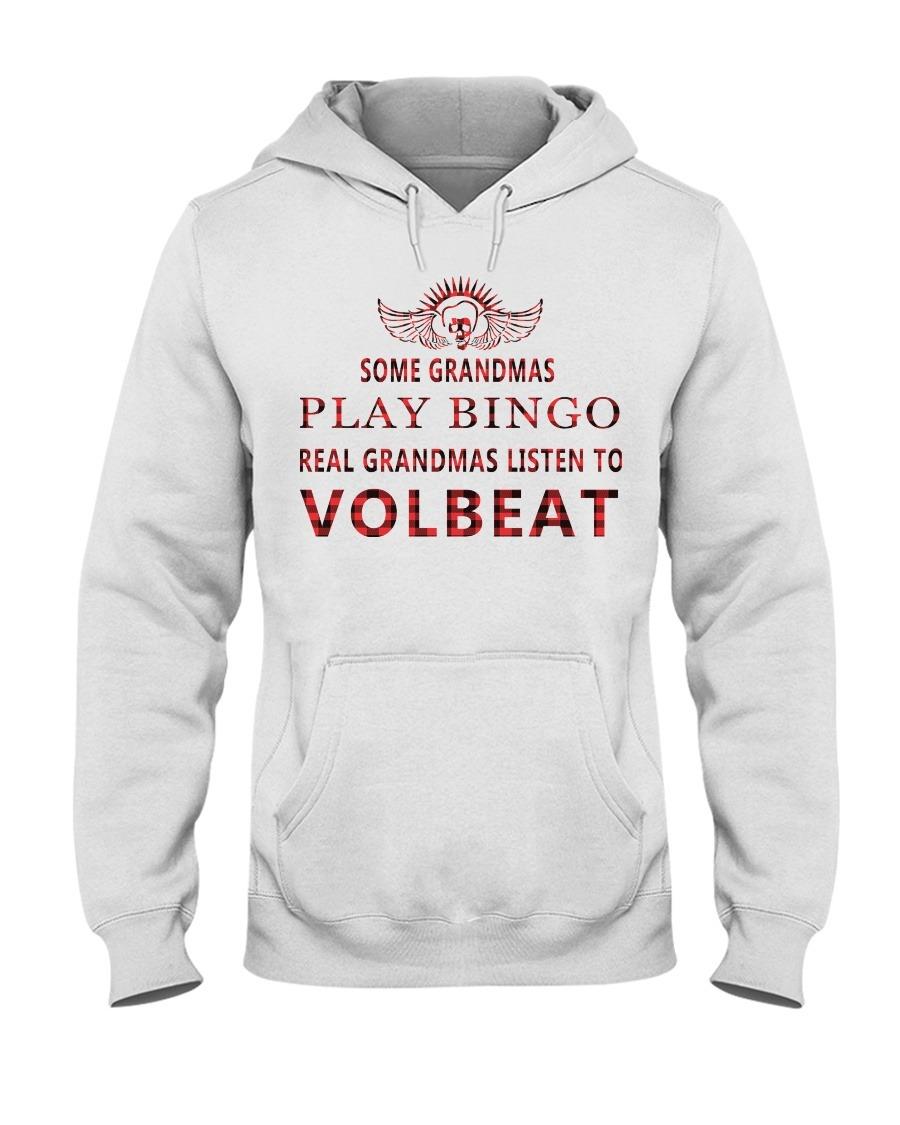 Some grandmas play bingo Real grandmas listen to Volbeat Hoodie