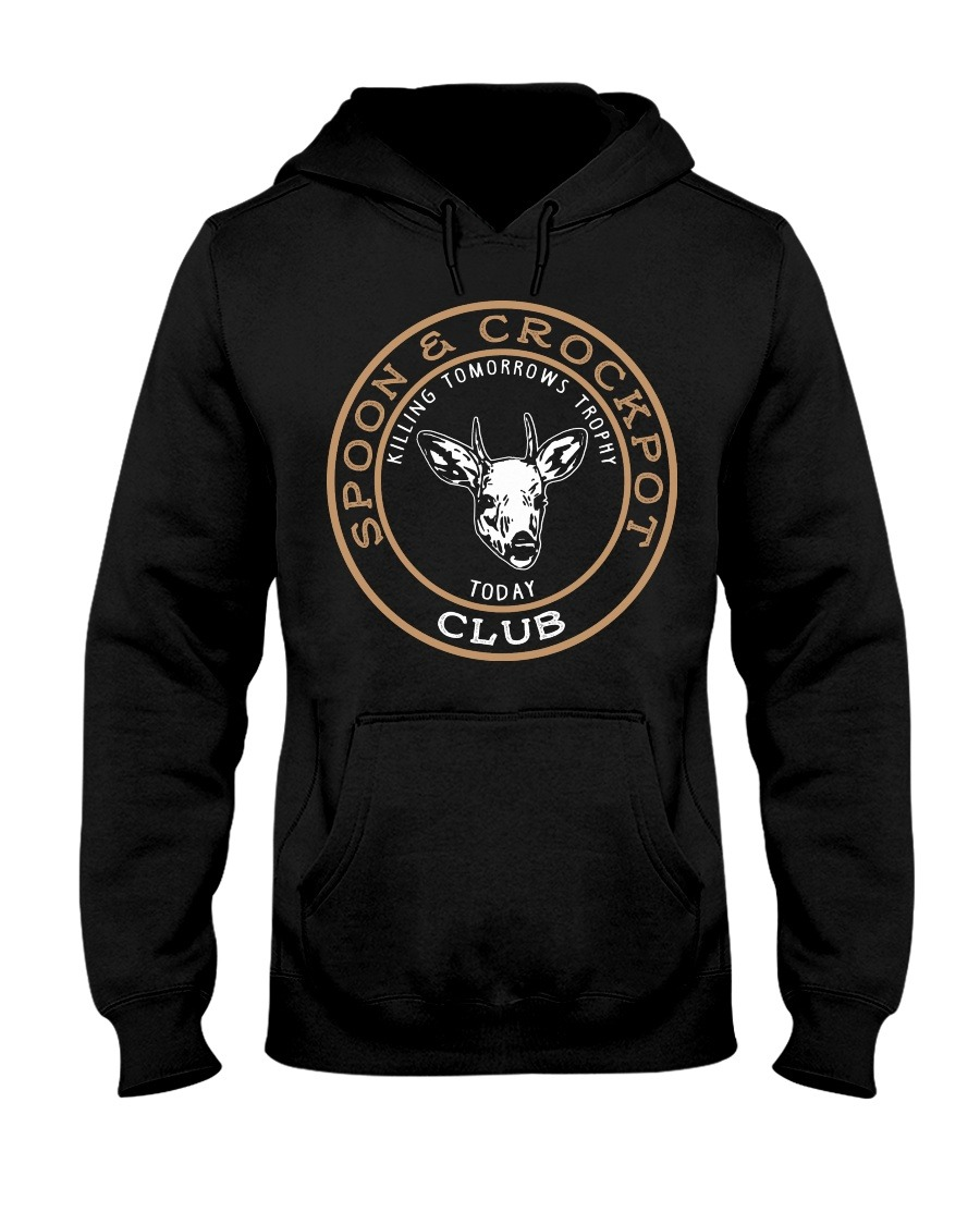 Spoon And Crock Pot Killing Tomorrow's Trophies Today hoodie