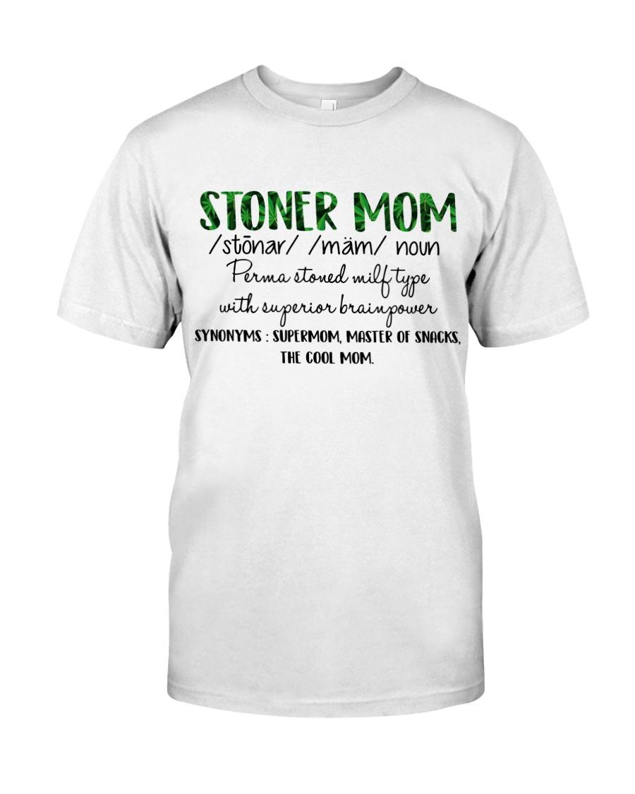 Stoner mom definition weed shirt