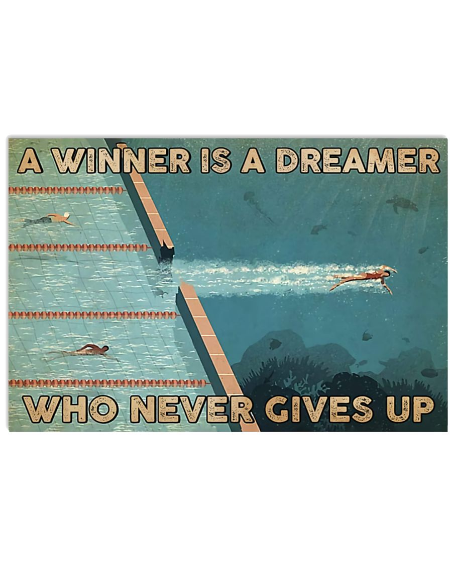 Swimming A Winner Is A Dreamer Who Never Gives Up Poster 1