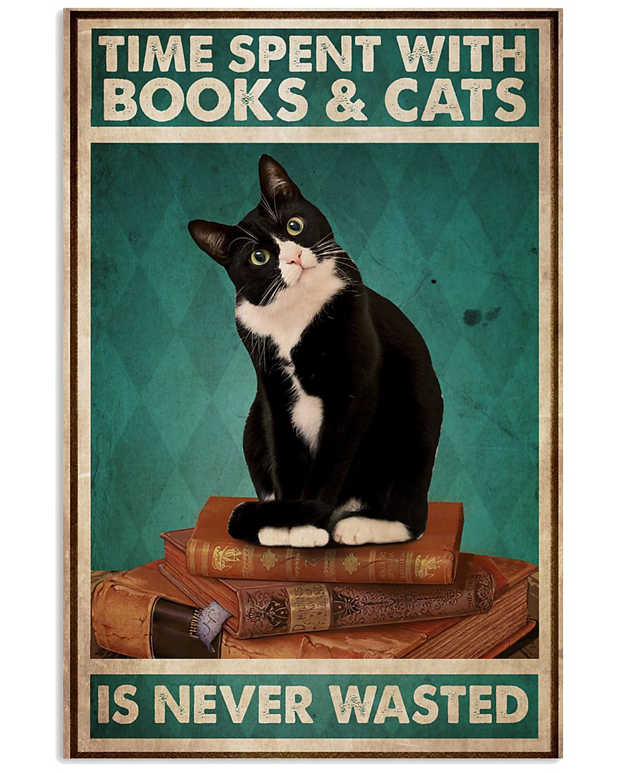 Time spent with books and cats is never wasted poster1