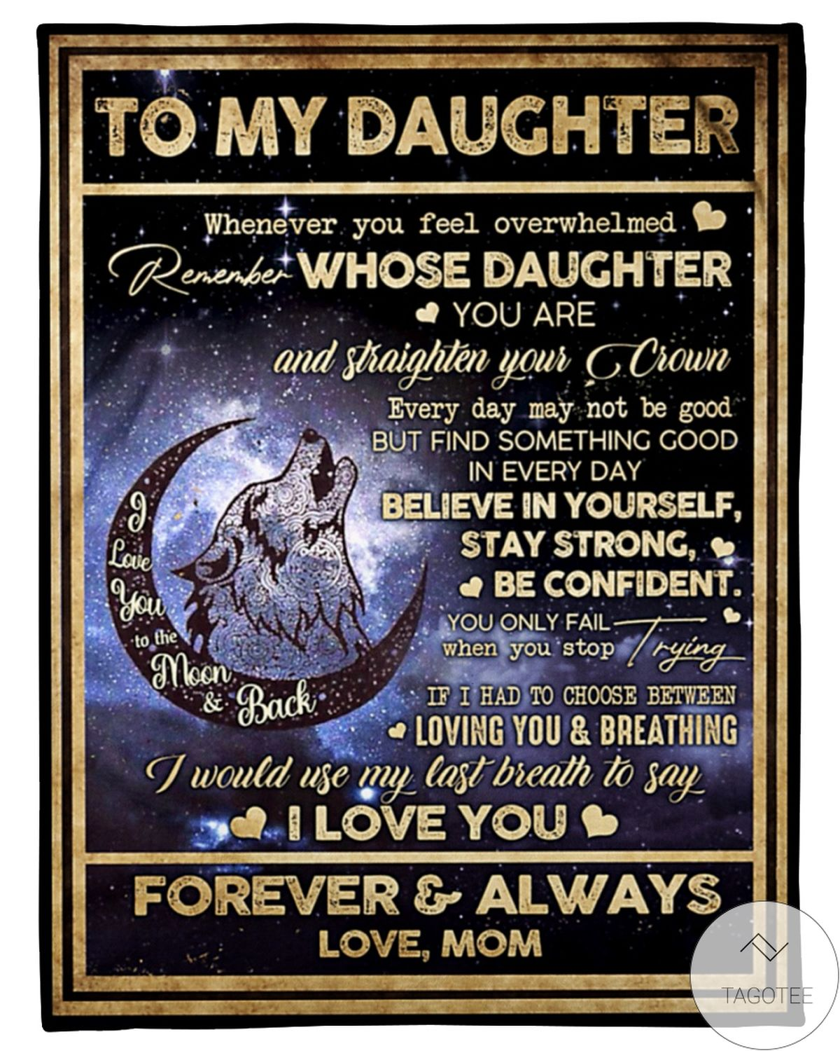 To My Daughter I Love You Forever And Always Love Mom Wolf And Moon Blanket