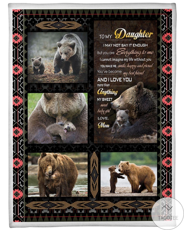To My Daughter Love Mom Bears Blanket