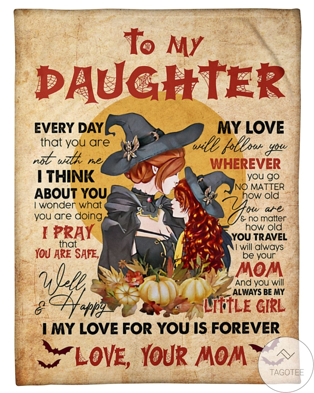 To My Daughter My Love For You Is Forever Witches Fleece Blanket