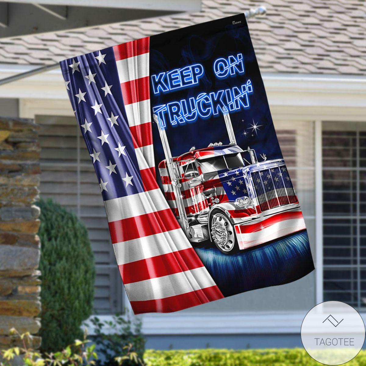 Truck Flag American Flag Keep On Truckin Flag
