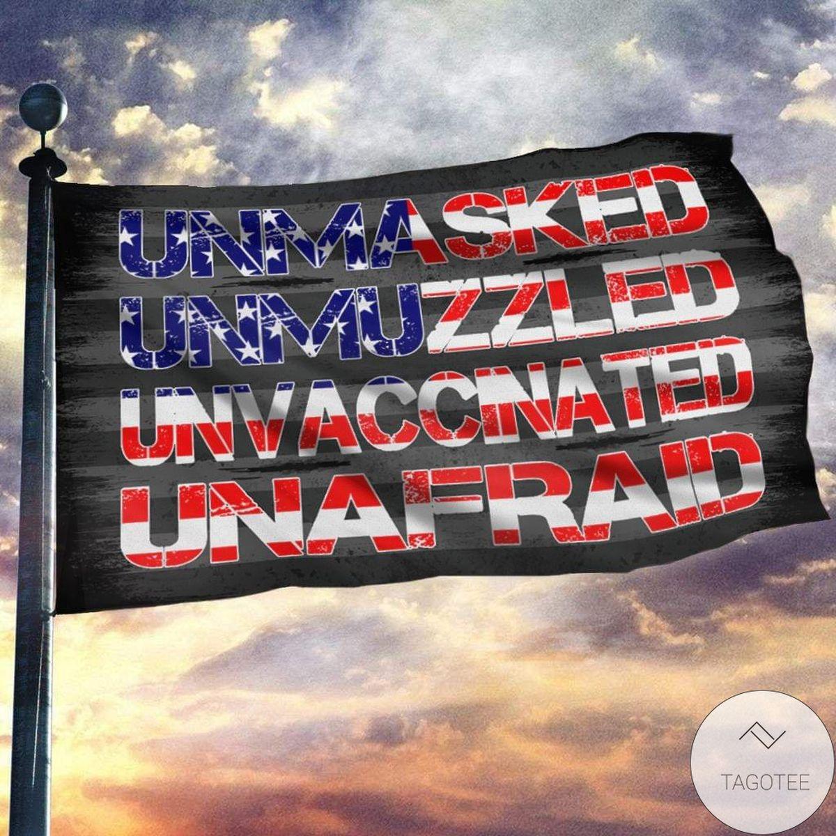 Unmasked Unmuzzled Unvaccinated Unafraid Us Flag