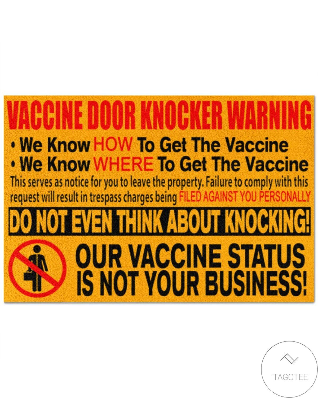 Vaccine Door Knocker Warning Our Vaccine Status Is Not Your Business Doormat
