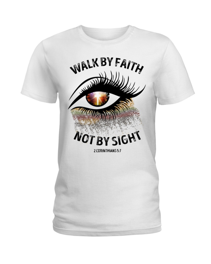 Walk by faith not by sight Sparkle Christ eyes T-shirt
