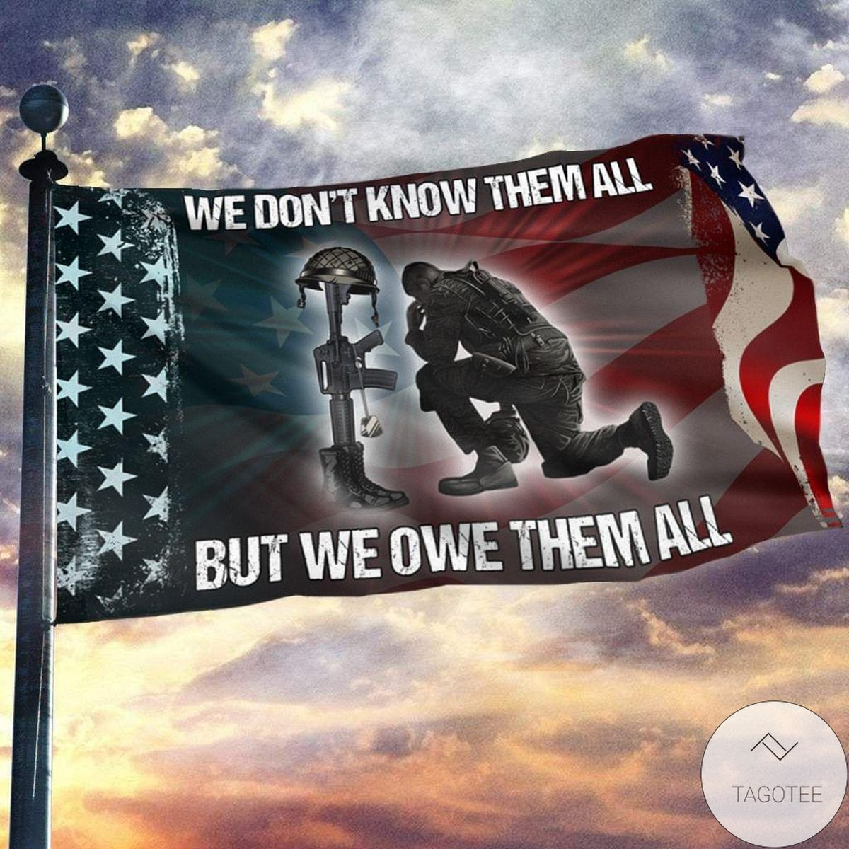 Unique We Don't Know Them All But We Owe Them All Veteran Flag