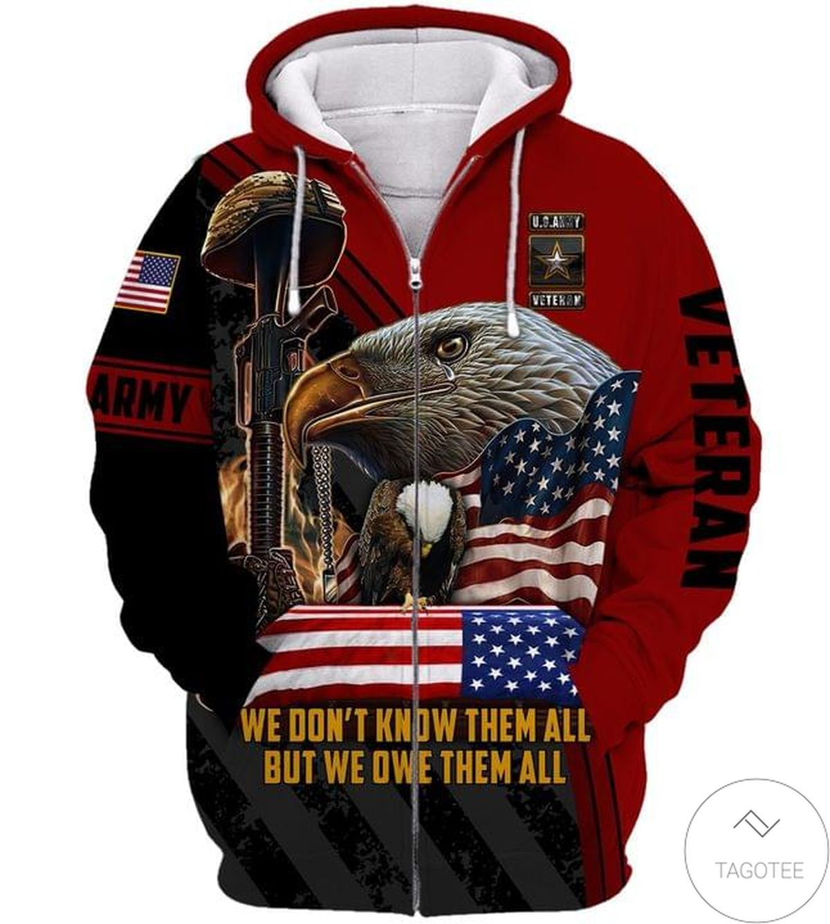 We Don't Know Them All But We Owe Them All Veteran Zip Hoodie
