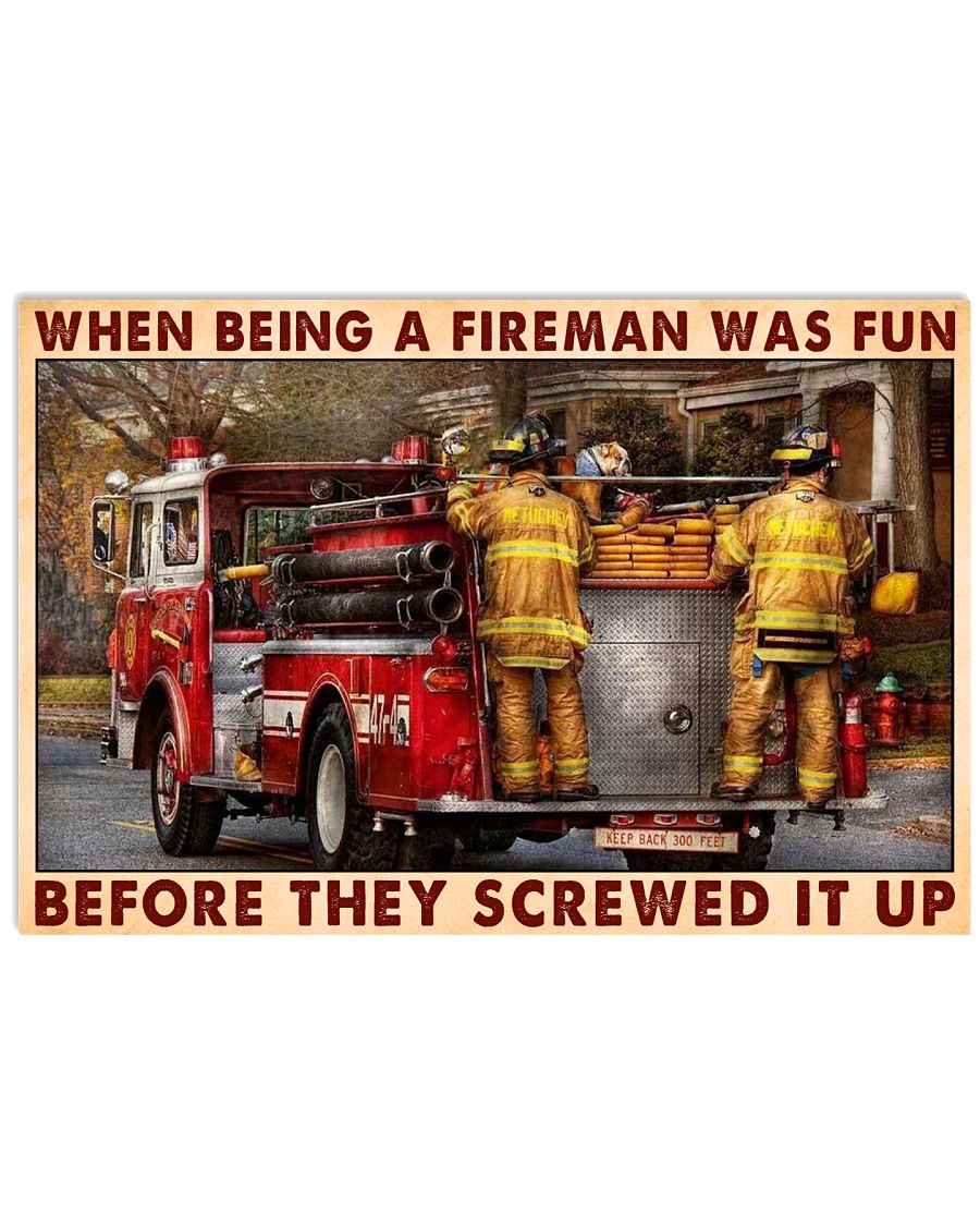 When Being A Fireman Was Fun Before They Screwed It Up Poster1