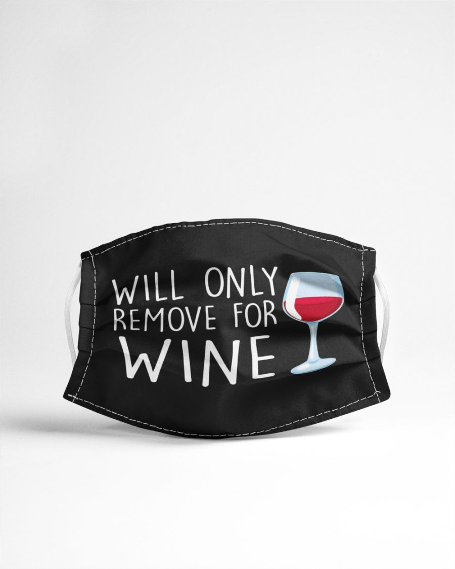 Will only remove for wine face mask4