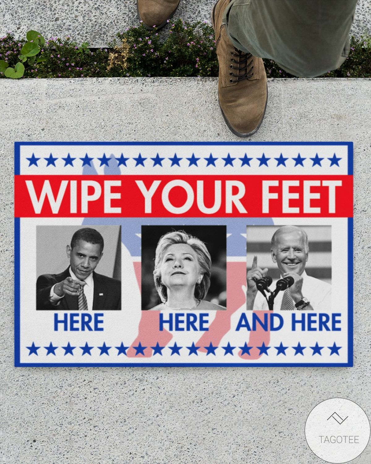 Where To Buy Wipe Your Feet Here Here And There Obama Biden Hillary Clinton Doormat