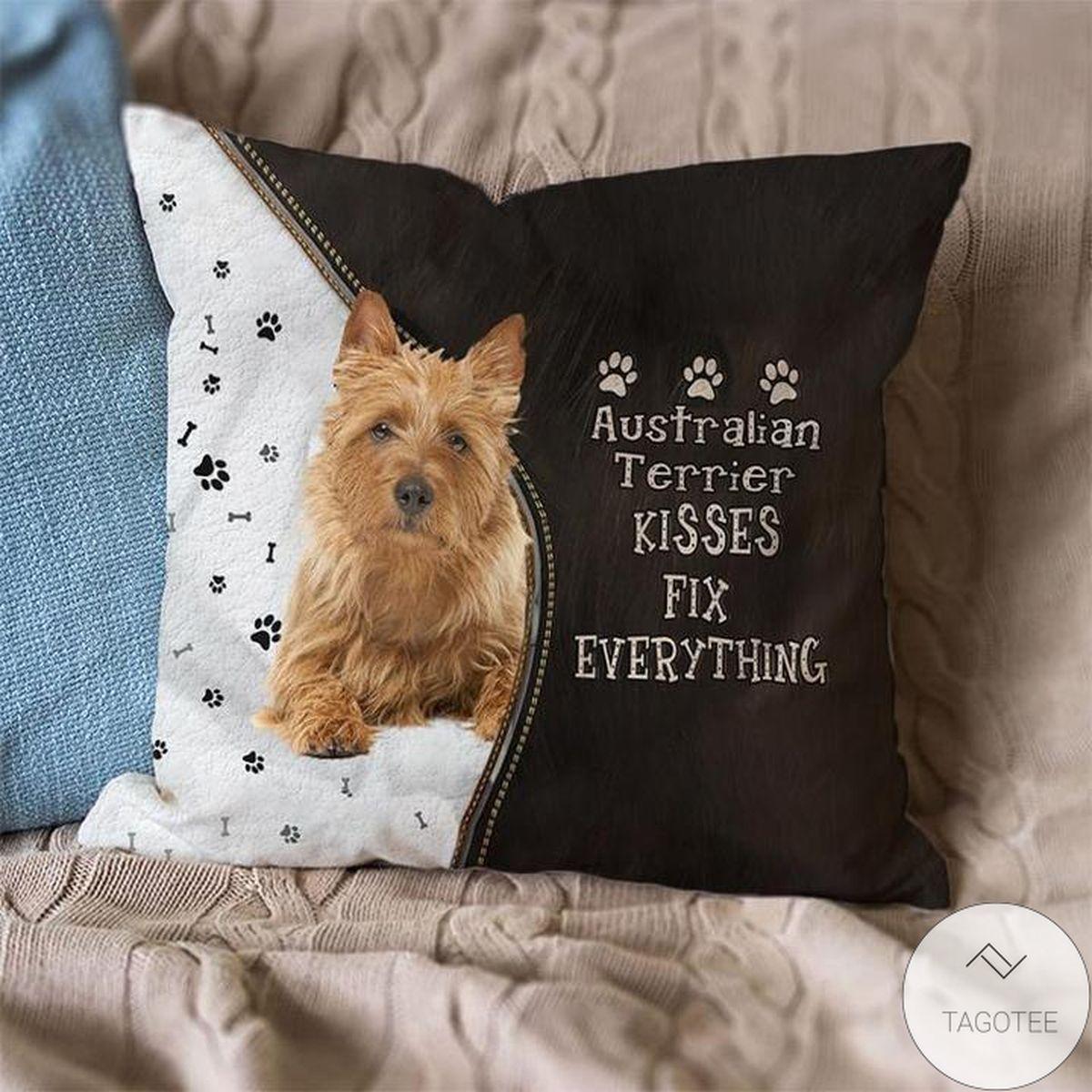 Free Ship Australian Terrier Kisses Fix Everything Pillowcase