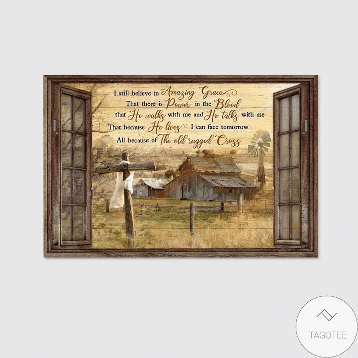 Awesome Life On Farm I Still Believe In Amazing Grace Jesus Canvas