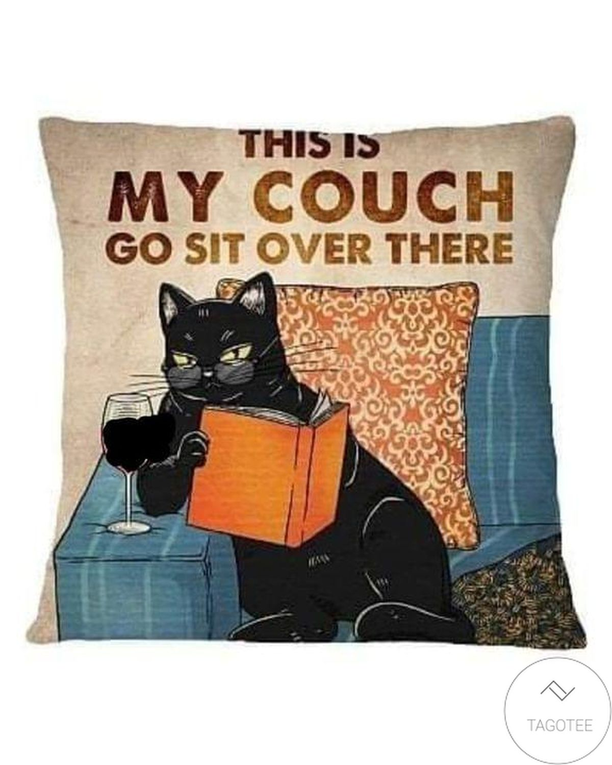 Black Cat This Is My Cough Go Sit Over There Pillow Case