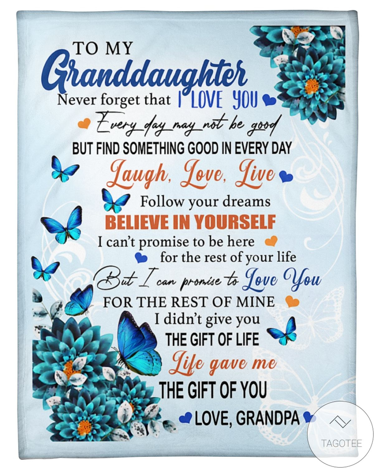 Butterflies To My Granddaughter Life Gave Me The Gift Of You Blanket